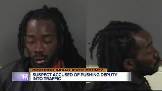Suspect accused of pushing Indian River County deputy into traffic