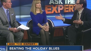 Ask The Expert: Beating the holiday blues - Video