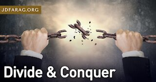 Bible Prophecy Update - Divide and Conquer - JD Farag