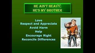 Video Bible Study: He Ain't Heavy, He's My Brother