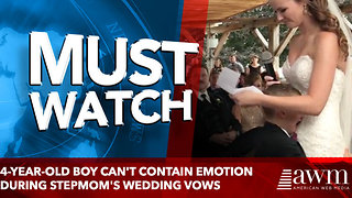 4-year-old boy can't contain emotion during stepmom's wedding vows - Video