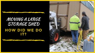 Moving a Large Storage Shed!
