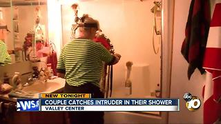 Valley Center couple catches intruder in their shower - Video