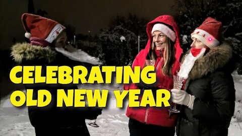 CELEBRATING OLD NEW YEAR IN MINSK - 13TH JANUARY 2021