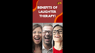 Top 5 Benefits Of Laughter Therapy *