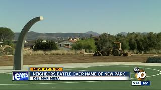 Neighbors battle over name of Del Mar park - Video