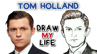 Tom Holland | Draw My Life - Video