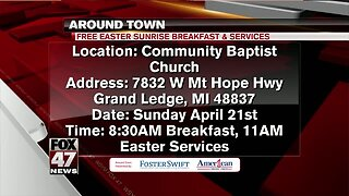 Around Town - 4/19/19 - Free Easter Sunrise Breakfast & Services