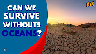 What will happen if all oceans dry up?