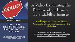A Video Explaining the Defense of an Insured by a Liability Insurer