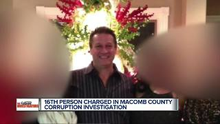 16th person charged in Macomb County corruption investigation - Video
