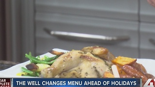 The Well changes menu ahead of holidays