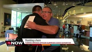 Tarpon Springs officer surprised good Samaritan - Video