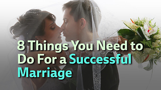 8 Important Lessons for Marriage - Video