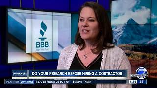 The BBB says do you research before hiring a contractor - Video