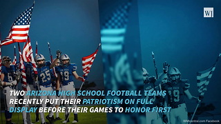 AZ High School Football Teams Proudly Display Their Patiotism - Video