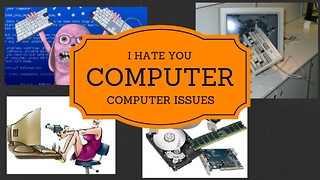 ((COMPUTER YOU SUCK))- Computer Troubles!!  - Video