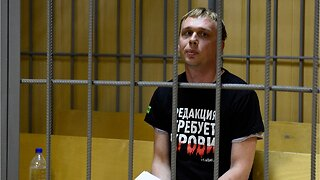 Russia makes humiliating U-turn after backlash over the arrest of an investigative journalist
