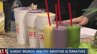 Sunday Brunch: Healthy smoothie alternatives - Video