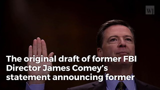 The Original Comey Memo About The Investigation Into Hillary Clinton Has Been Released - Video