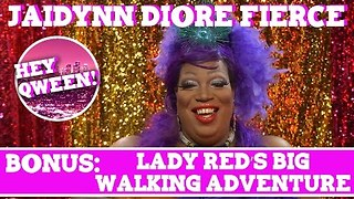 Hey Qween! BONUS: Lady Red's Big Walking Adventure - Video