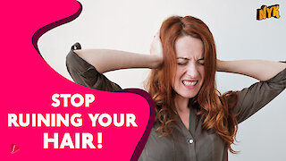 4 Habits That Are Really Bad For Your Hair :) :)