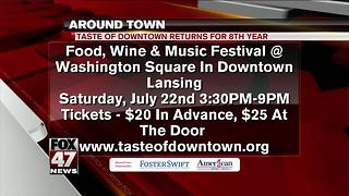 Around Town 7/21/17: Taste of Downtown - Video