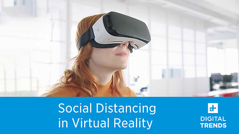 How Social Distancing could take VR mainstream