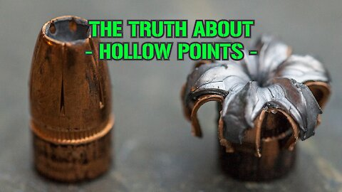 The Truth About : Hollow Points