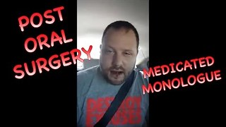 Anesthetized Man Delivers Medicated Monologue - Video