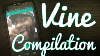 Funny Vine Compilation Vol 1 (stewdippin) - Video