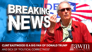 Eastwood Endorses Trump, Says 'Everybody's Tired Of Political Correctness.' You Agree? - Video