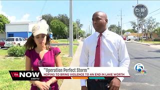 'Operation Perfect Storm' hoping to bring violence to an end in Lake Worth - Video