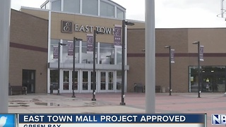 East Town Mall project approved