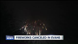 Fireworks canceled in Evans - Video