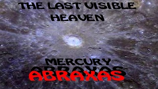 The Last Visible Heaven MERCURY LIFE - Video