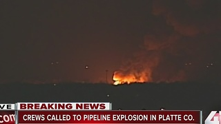 Crews called to pipeline explosion in Platte Co. - Video