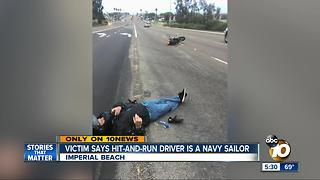 Victim says hit-and-run driver is a Navy sailor