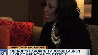 Detroit's favorite TV Judge Lauren Lake comes home to Detroit - Video