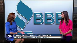 BBB: Stay safe online this summer, watch out for fake WiFi networks - Video