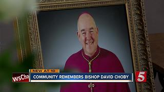 Bishop Choby Remembered In Nashville - Video