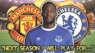 Have Chelsea Won The Race To Sign Romelu Lukaku For £100 Million?! - Video