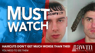 If You Think These Haircuts Are Bad, Wait Until You See The Rest Of Them - Video
