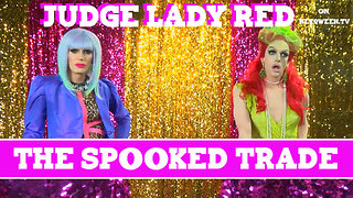 Judge Lady Red: The Case Of The Spooked Trade - Video