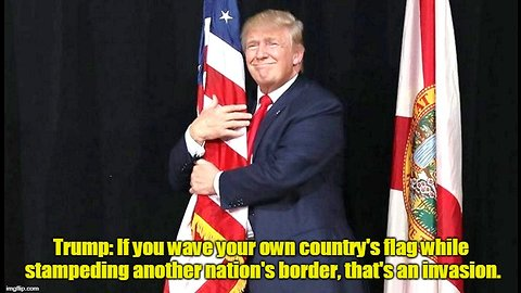 Trump: Why are the caravans waving flags? This has nothing to do with asylum