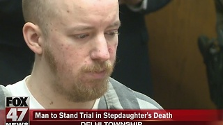 Stepfather will stand trial for murder in the death of a five-year-old girl - Video