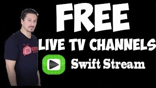 FREE LIVE TV CHANNELS 🔥SWIFT STREAM🔥 | APPS