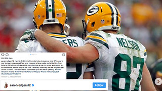 Aaron Rodgers DEVASTATED Over Release of Jordy Nelson: Pours His Heart Out On Instagram - Video