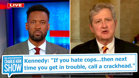 "Kennedy: ""If you hate cops...then next time you get in trouble, call a crackhead."""