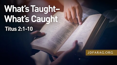 "JD Farag "" What's Taught-What's Caught [Dutch Subtitle Generated] Titus 2-1-10 14-3-2021"
